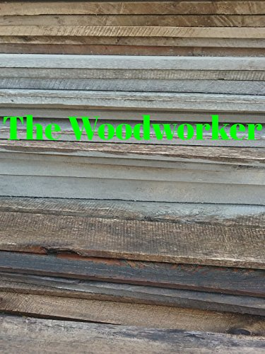 The Woodworker -