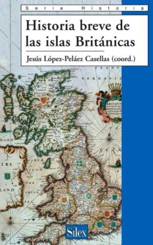 Historia breve de las islas Británicas (Spanish Edition)