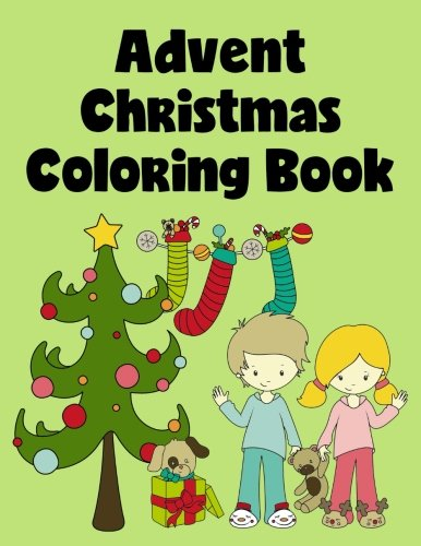 Advent Christmas Coloring Book: Advent Coloring Pages for