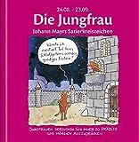Die Jungfrau: Johann Mayrs Satierkreiszeichen. 24. August bis 23. September