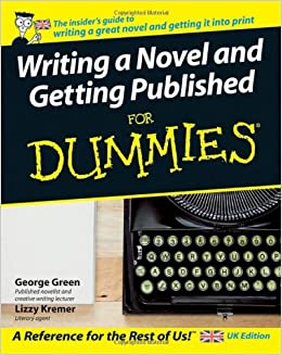 writing a novel and getting published for dummies uk edition d9lavcpw