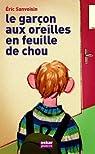 Le garçon aux oreilles en feuilles de chou par Sanvoisin
