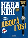 Hara Kiri jusqu'à l'os par Cavanna