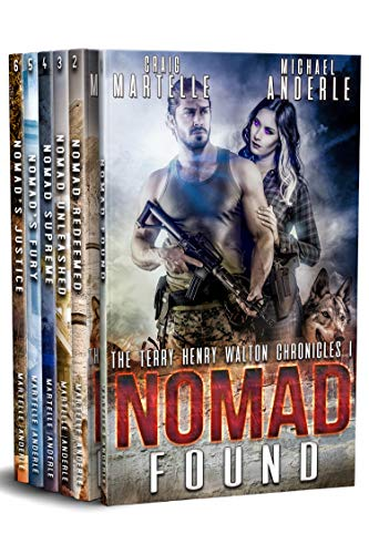 Terry Henry Walton Chronicles Boxed Set One: Nomad Found, Nomad Redeemed, Nomad Unleashed, Nomad Supreme, Nomad's Fury, Nomad's Justice (A Terry Henry Walton Chronicles Boxed Set B
