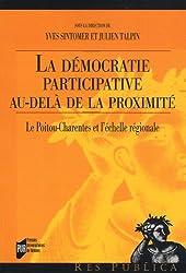 La démocratie participative au-delà de la proximité : Le Poitou-Charentes et l'échelle régionale