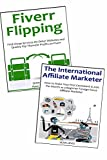 Internet Marketing for the Broke Guy: How to Get Started with Internet Marketing and Make Some Part-Time Income… Fiverr Service Selling & Affiliate Marketing (2 in 1 bundle)