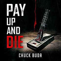 Pay Up and Die
