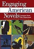 Engaging American Novels, Joseph O. Milner and Carol A. Pope, 0814113583