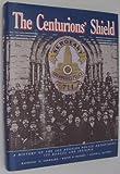 The Centurions Shield, Raymond H. Sherrard and Keith D. Bushey, 0914503057