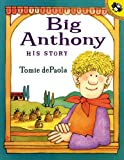 Big Anthony, Tomie dePaola, 0613360508
