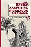 Costa Rica, Nicaragua, and Panama, Harvard Student Agencies Inc. Staff, 1598805878
