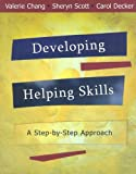 img - for Developing Helping Skills: A Step-by-Step Approach book / textbook / text book