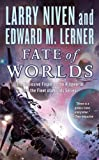 img - for Fate of Worlds (Return from the Ringworld) (Known Space) book / textbook / text book