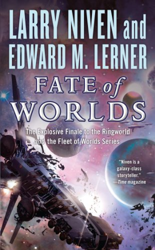 Fate of Worlds (Return from the Ringworld) (Known Space)
