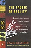 img - for The Fabric of Reality: The Science of Parallel Universes--and Its Implications book / textbook / text book