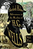 img - for Sherlock Holmes: Adventures in the Realms of H.G. Wells Volume 2 book / textbook / text book