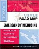 img - for USMLE Road Map: Emergency Medicine (LANGE USMLE Road Maps) book / textbook / text book