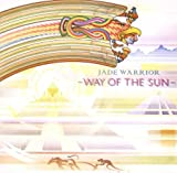Way Of The Sun /  Jade Warrior