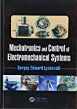img - for Mechatronics and Control of Electromechanical Systems book / textbook / text book
