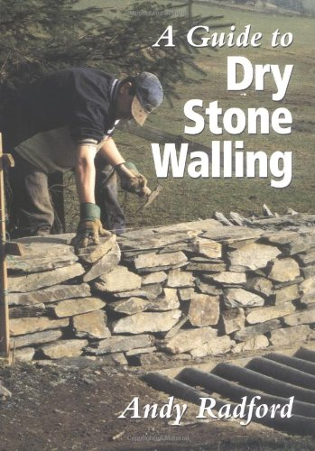 A Guide to Dry Stone Walling (How To Build A Stone Wall)