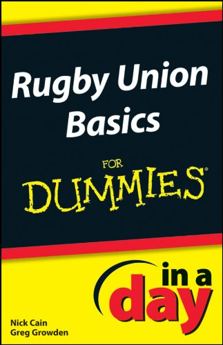 Rugby Union Basics In A Day For Dummies  English Edition
