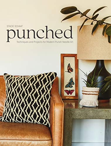 - Punched: Techniques and Projects for Modern Punch Needle Art