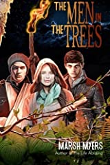 The Men in the Trees by Marsh Myers (2014-08-13) Paperback