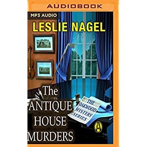 The Antique House Murders (Oakwood Mysteries)