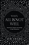 When All Is Not Well: Depression and Sadness - A Yogic Perspective