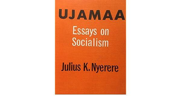 dom and unity uhuru na umoja essays on socialism julius k   dom and unity uhuru na umoja essays on socialism julius k nyerere 9780196440675 com books