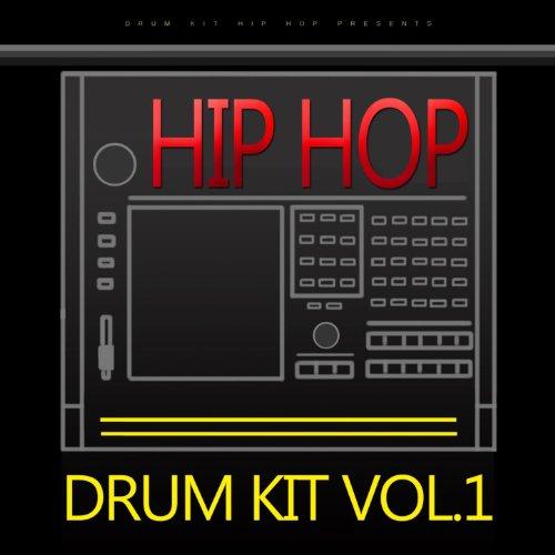 Hip Hop Drum Kit, Vol.1 (Drum Kit, Hip Hop, Beatmaker, Dirty South, RnB, - Drum Rnb