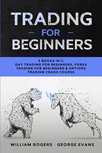 51d9ZJQjmTL - Trading for Beginners: 3 Books in 1: Day Trading for Beginners, Forex Trading for Beginners & Options Trading Crash Course