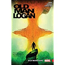 Wolverine: Old Man Logan Vol. 4: Old Monsters (Old Man Logan (2016-))