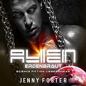 Erdenbraut (Alien) Hörbuch