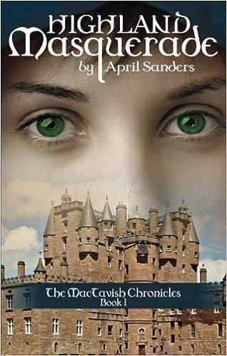 Highland Masquerade (MacTavish Chronicles)