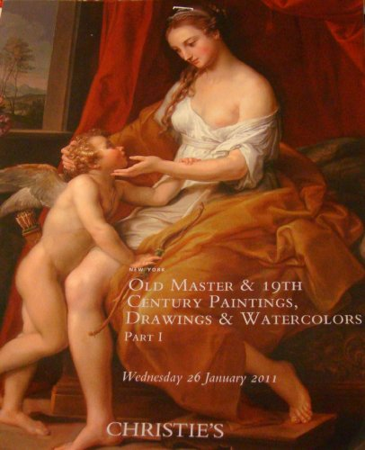 Christie's Old Master & 19th Century Paintings, Drawings & Watercolors, Part 1, January 29, 2011, New York