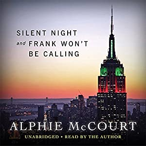 Silent Night and Frank Won't Be Calling This Year Audiobook