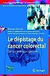 Le d�pistage du cancer colorectal: �t...