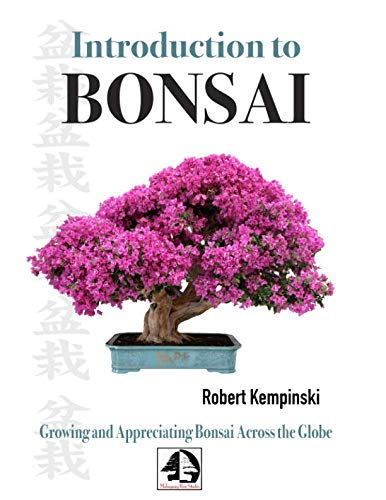 Introduction to Bonsai: Growing and Appreciating Bonsai Across the Globe