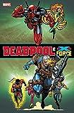 Deadpool & X-Force Omnibus
