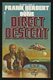 Direct Descent, Frank Herbert, 0441148972