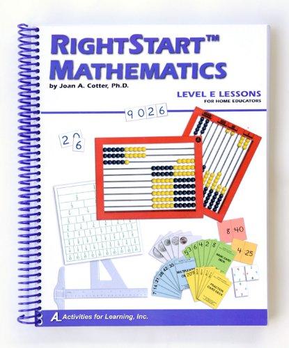 Rightstart Mathematics (Level E for Home Educators): Joan A ...