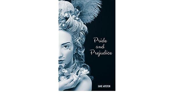 Pride and Prejudice (JA 2018 Edition) See more