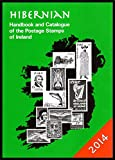 img - for HIBERNIAN Handbook and Catalogue of the Postage Stamps of Ireland 2014 book / textbook / text book