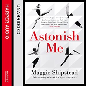 Astonish Me Audiobook
