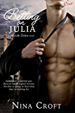 Betting on Julia (Melville Sisters Book 2)