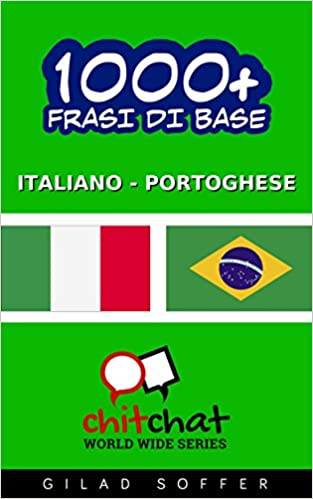 Gratis kobobøger at downloade 1000+ Frasi di Base Italiano - Portoghese (Chiacchierata Mondiale) (Italian Edition) in Danish PDF FB2 iBook