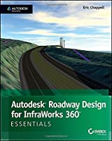 Autodesk Roadway Design for InfraWorks 360 Essentials Front Cover