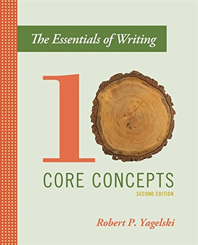 The Essentials of Writing: Ten Core Concepts
