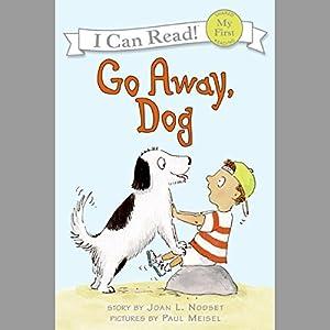 Go Away, Dog Audiobook
